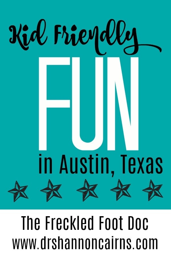 Kid Friendly Fun in Austin, TX