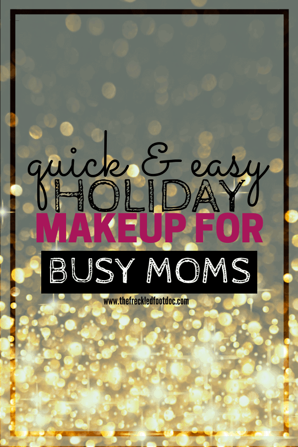 Holiday Makeup for Busy Moms
