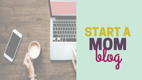 Start a Mom Blog and Work from Home