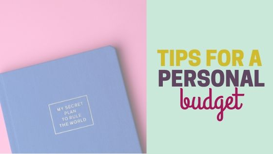 Simple Tips for a Personal Budget That Works!