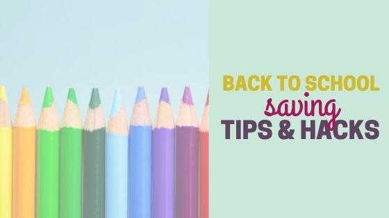 Back to School Saving Tips and Hacks