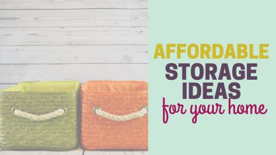 Affordable Storage Ideas   Organizing on a Budget