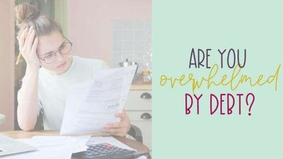 Overwhelmed by Debt?  8 Steps to take now!