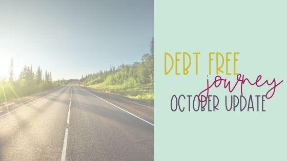 Debt Free Journey   October Update