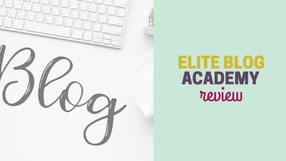 My honest review of Elite Blog Academy