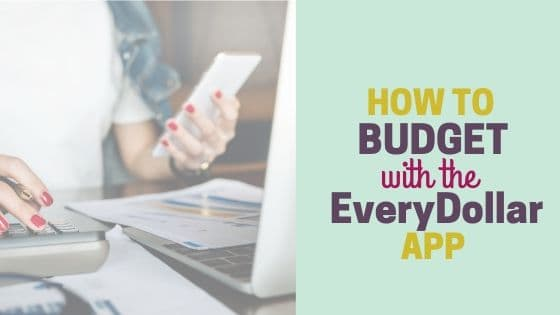 How to Budget Using the Every Dollar App (Video Tutorial)