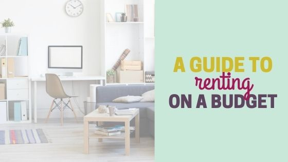 How to Budget for Rent: A Guide to Renting on a Budget