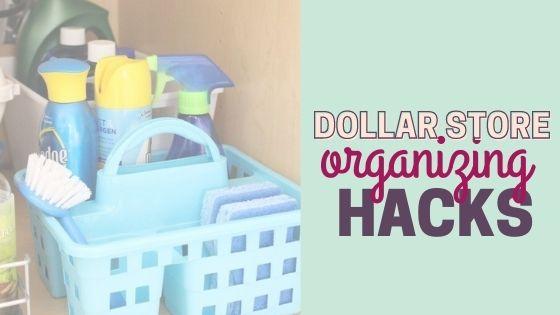 Dollar Store Organizing Hacks