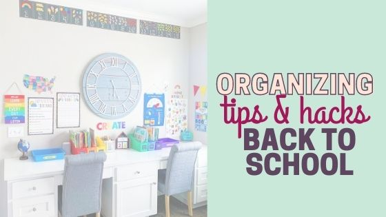 9 Simple Tips for Back to School (or Homeschool) Organization for Your Home