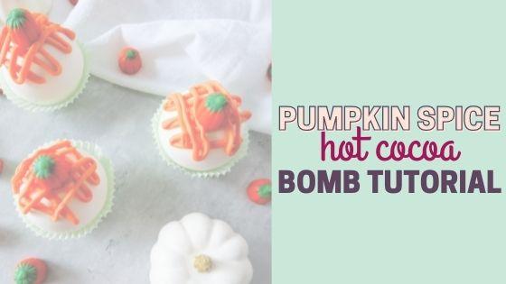Easy Vanilla Pumpkin Spice Hot Cocoa Bombs Recipe