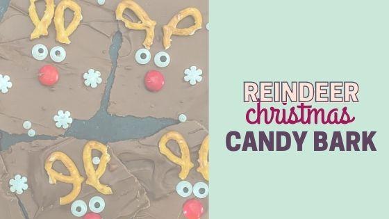 An Easy Reindeer Christmas Bark Candy Recipe Tutorial