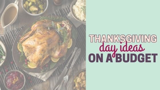 How to Host Thanksgiving Dinner on a Budget